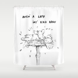 Northern Bird Bath Shower Curtain