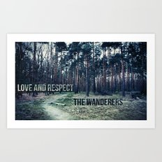 Love and Respect the Wanderers Art Print