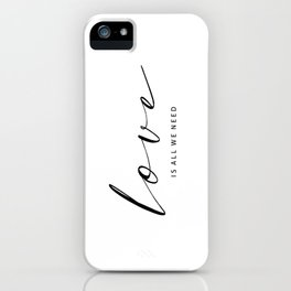 LOVE IS ALL WE NEED. TYPO ON FLORAL IMAGE BY SUBGRL iPhone Case