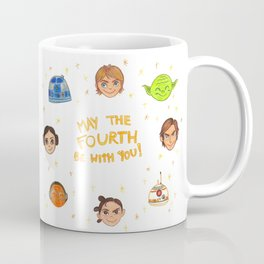 May the 4th be with you Coffee Mug
