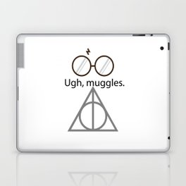 Ugh, muggles. Laptop & iPad Skin