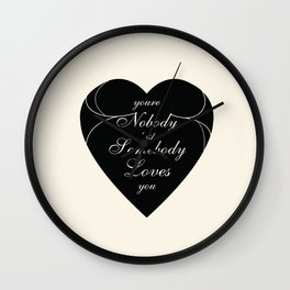 You're Nobody 'til Somebody Loves You / Dean Martin Wall Clock