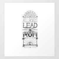 All Roads Lead to Rum Art Print
