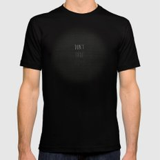 Don't Fade Away.... Black MEDIUM Mens Fitted Tee