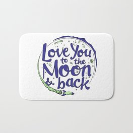 Love You to the Moon & Back...Blueberry Mint Bath Mat