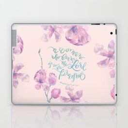 A Woman to be Praised - Proverbs 31:30 - For Mothers Laptop & iPad Skin
