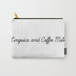 Linguica and Coffee Milk Carry-All Pouch