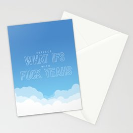 Replace What Ifs With Fuck Yeahs Stationery Cards