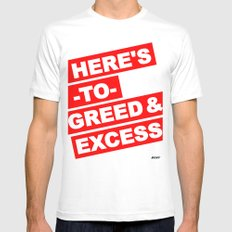 HERE'S TO GREED & EXCESS White MEDIUM Mens Fitted Tee