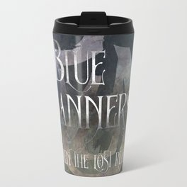 BLUE BANNERS when the lost return. Shadowhunter Children's Rhyme. Travel Mug