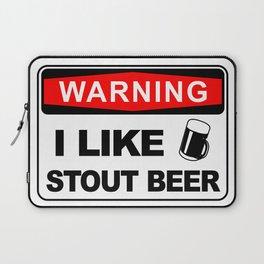 Warning, I like stout beer Laptop Sleeve