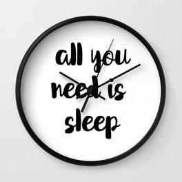All You Need Is Sleep Wall Clock