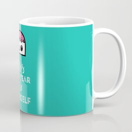 This is Your Year to be Yourself | Cute Character Coffee Mug