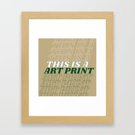 this is a… Framed Art Print