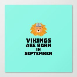 Vikings are born in September T-Shirt Doid8 Canvas Print