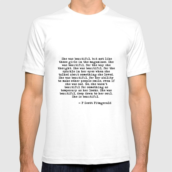 b003a140 She was beautiful - Fitzgerald quote T-shirt by quoteme | Society6
