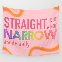 Straight But Not Narrow #pride #ally Wall Tapestry