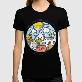Animals are friends, not food T-shirt