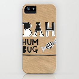 Bah Humbug! - Christmas Card iPhone Case