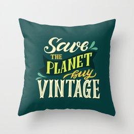 Save The Planet, Buy Vintage Throw Pillow