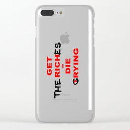 Get (the) rich(es) Clear iPhone Case