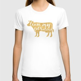 LEAVE MY TITS ALONE vegan cow quote T-shirt