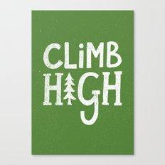 CLIMB HIGH Canvas Print