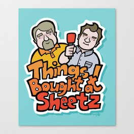 Things I Bought At Sheetz: Official Fan Merchandise Canvas Print