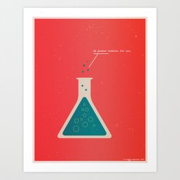 My Beaker Bubbles For You  Art Print