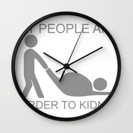 Fat People Are Harder To Kidnap FUNNY Wall Clock