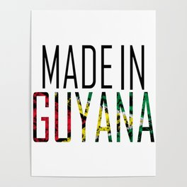 Made In Guyana Poster