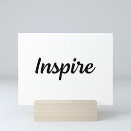 Motivational Words & Inspirational Sayings - Inspire - Minimal Art Mini Art Print