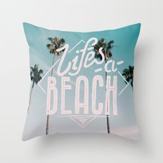 Lifes a beach #vintage Throw Pillow