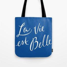 La Vie Est Belle (III) Tote Bag