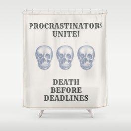 Death Before Deadlines Shower Curtain