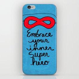 Embrace Your Inner Super Hero iPhone Skin