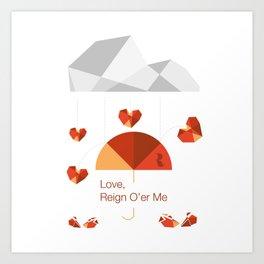Love reign White Art Print