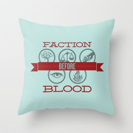 Faction Before Blood Throw Pillow