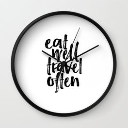 Eat Well Travel Often Print Printable Wall Art Travel quote Life Quotes Modern Wall Art Motivational Wall Clock