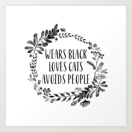 Wears Black Loves Cats Avoids People Art Print watercolor ink flowers Art Print