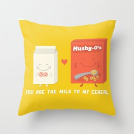 You Are The Milk To My Cereal Throw Pillow