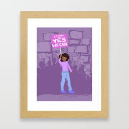 I Still Believe That Yes We Can! Framed Art Print