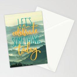 Let's celebrate something Stationery Cards