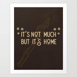 But Its Home Potter Gryf Art Print