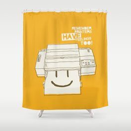 Printers and their feelings Shower Curtain