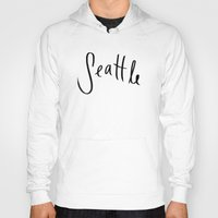 seattle Hoodies featuring Seattle by Leah Flores