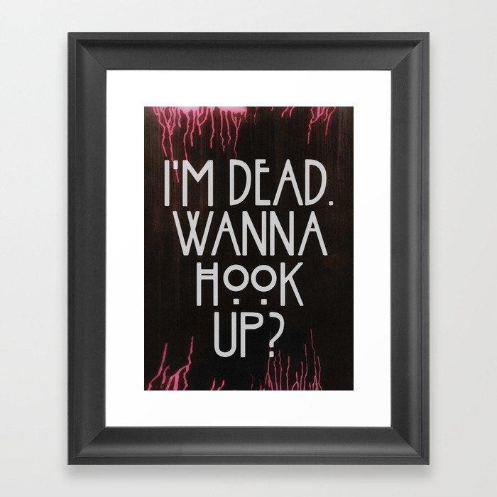 im dead wanna hook up