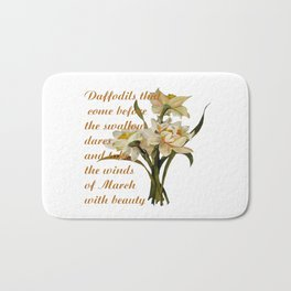 Daffodils That Come Before The Swallow Dares Shakespeare Quote Bath Mat