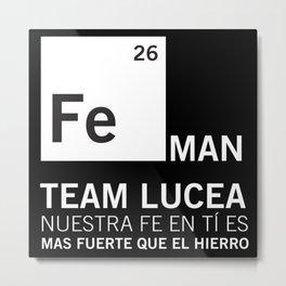 FeMan Team Lucea Metal Print
