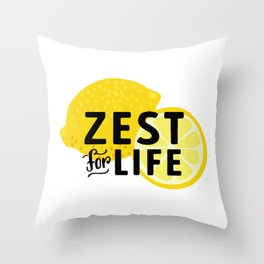 Zest for Life Throw Pillow